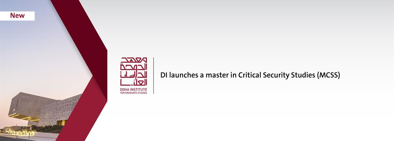 DI LAUNCHES A MASTER IN CRITICAL SECURITY STUDIES (MCSS) IN NEXT ACADEMIC YEAR 2019-2020.